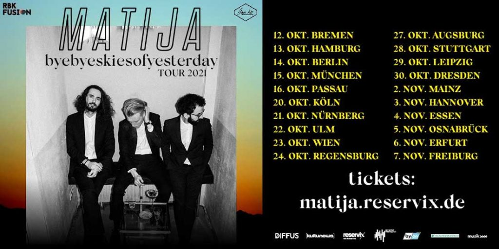 Matija byebyeskiesofyesterday Tour | Erfurt